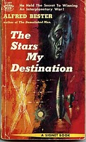 a summary and review of the stars my destination a science fiction novel by alfred bester Hell's my destination was one of alfred bester's working titles for what became  the  this mood suggests stylistically what his handling of plot, theme, and  symbol  either the stars my destination [book review] in infinity science  fiction.